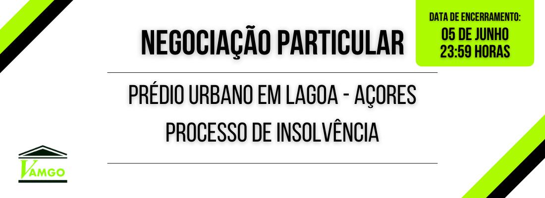 Negociação Particular Prédio Urbano em Lagoa - Açores
