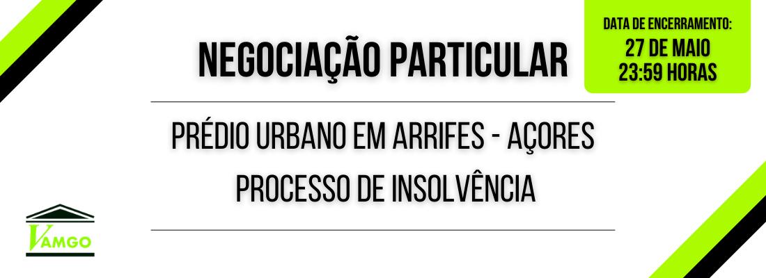 Negociação Particular de Prédio Urbano em Arrifes- Açores